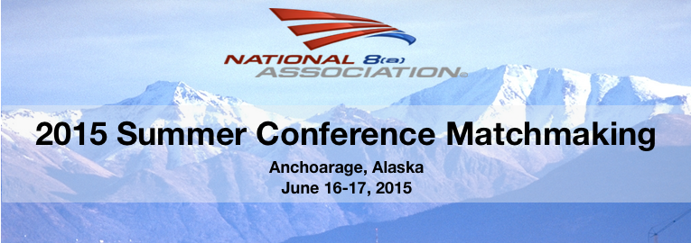 National 8(a) Association 2015 Summer Conference Matchmaking
